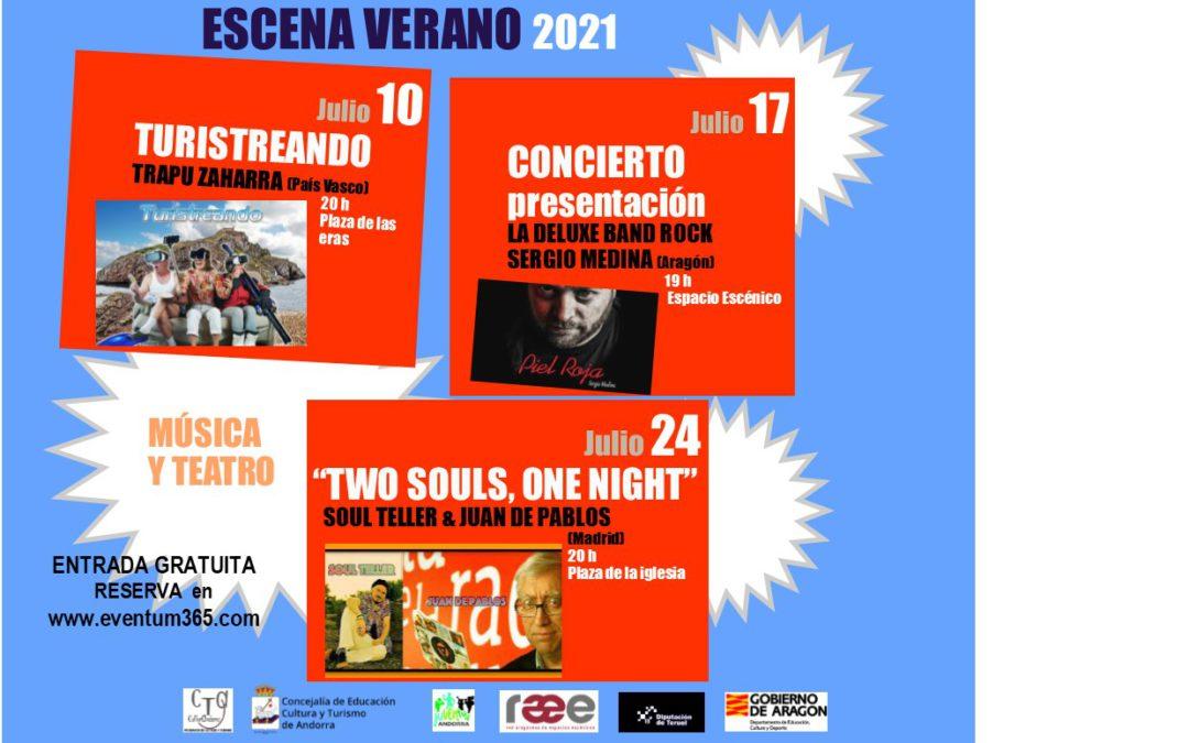ESCENA VERANO en Andorra. Música y Teatro para los sábados 10, 17 y 24 de julio.